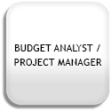 Budget Analyst / Project Manager
