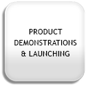 Product Demonstrations & Launching